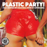 Plastic Party! Italo Eighties Mix