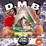 D.M.B #1 (Da Mix A Bad) - LION'S INDIAN CREW