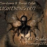 Cem Ermis & Burak Colak - LIGHTNING 007 on TM-Radio - February 2012