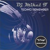SESION TECHNO  DJ MIKEL F REMEMBER