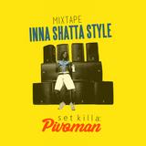 Inna Shatta Style