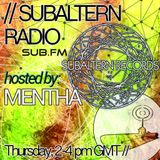 Mentha - Subaltern Radio 06/08/2015 on SUB.FM