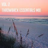 Vol. 2 Throwback Essentials Mix