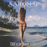 Chill in the House #002 [MAY-2014]