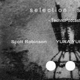 Scott Robinson @ Selection Sorted Techno Podcast