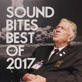 SOUND BITES BEST OF 2017 Vol. 4