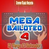 Mega Bailoteo Parte 4 Mini Mix by Dj Mega El Salvador