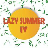 LAZY SUMMER v IV 2017@Slava Flash