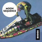 Moon Sequence Nr. 10 w/ DJ Seaquest Guestmix
