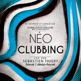 Sébastien Thiery - Néo Clubbing 13-06-2015