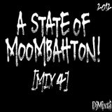 A State of Moombahton! [Mix 4]