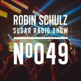 Robin Schulz | Sugar Radio 049