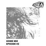 Home mix (Episode #2)