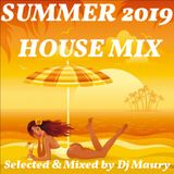 SUMMER 2019 HOUSE MIX