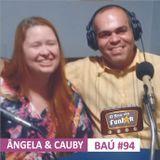 BAÚ DA FUNJOR #94 (ÂNGELA & CAUBY: Cristiane Migon e Paulo Martan)