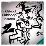 Old Skool UK Hip-Hop Volume 2