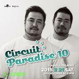 "CIRCUIT PARADISE 10 in Shangri-La 47 ""BLACK BALL"" LIVE REC @ageHa"