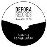 DEFORA RECORDS PODCAST 08 feat. DJ FABIOEFFE