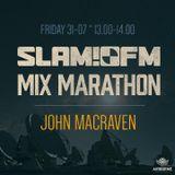 SLAM!FM Mix Marathon, John Macraven (31-7-2015).mp3