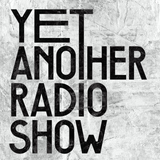 Yet Another Radio Show (YARS001) - Sunday 12th March 2017