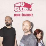 Guerrilla de Dimineata - Podcast - Miercuri - 25.10.2017 - Radio Guerrilla - Dobro, Gilda, Matei