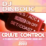 DJ Diabolic Presents Cruise Control - 2003