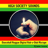 High Society Sounds Spicy Mixtape DJ Junior Lazarou