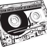 ZERO F#CKS GIVEN