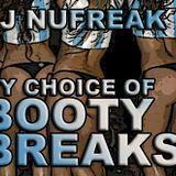 My Choice Of Booty Breaks (14-06-2013)