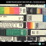 Geometria Residents Mixtape #3 Fox B2B Vasilev
