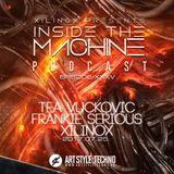 Xilinox Presents : Inside The Machine Podcast | Episode 35 : Tea Vuckovic