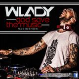 Wlady - God Save The Music Ep#154