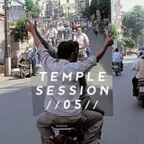 Temple Session 005