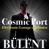 Play Fm Podcast-Cosmic Port-Electronic-Lounge -Chillhouse mixed by Bülent
