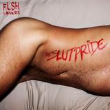 FLSH LOVERS - #Slutpride