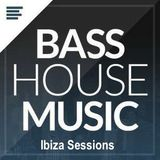 Ibiza Sessions   (Bass House Mix)