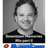 Downtown memories mix part II by TymENOligy (the sequal)