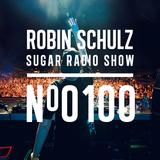 Robin Schulz | Sugar Radio 100
