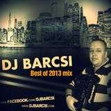 Dj Barcsi - Best of 2013 party mix