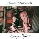 Freak'n'Roll vol.10 - Every Night