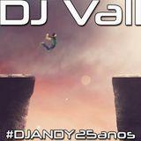DJVall #DJANDY25anos