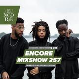 Encore Mixshow 257