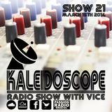 Kaleidoscope Show #21 | 15th March 2014 | Dr Syntax & Mouse Outfit Interview | Vice | Passion Radio