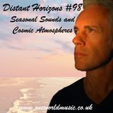Distant Horizons #98 Seasonal Sounds and Cosmic Atmospheres