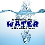 water with added bass
