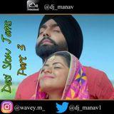 Desi Slow Jams || Part 3 || Hindi & Punjabi Slow Jams ||||Instagram: @djmanav_ Twitter: @djmanav_1