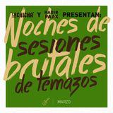 Noche de las Sesiones Brutales de Temazos con Radio Paax. Edición: marzo 2020
