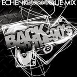 ECHENIQUE MIX - BACK TO THE 90's 3
