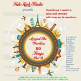 SIDE KICK RADIO Podcast del 13/03 Around The World in 80 Songs Part II