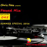 Feexed Mix episode #045 SUMMER SPECIAL: Part 1 (LIVE EPISODE)  [July 31, 2016]